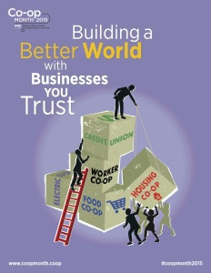 Build a Better World Co-op Month Poster -picture